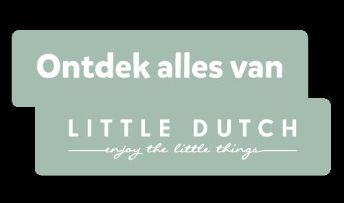 Ontdek alles van Little Dutch