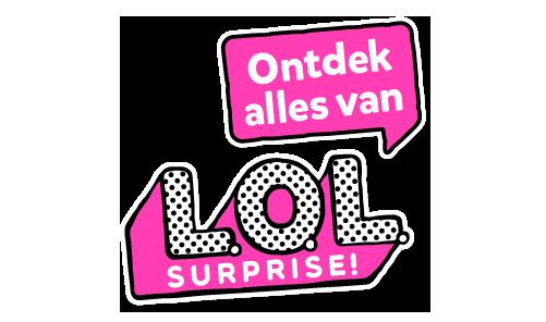 Ontdek alles van L.O.L. Surprise!
