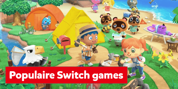 Populaire games voor de Nintendo Switch