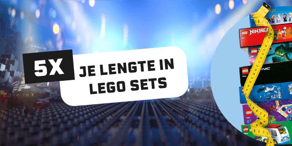 5x je lengte in LEGO sets