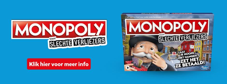 Monopoly voor slechte verliezers. Klik hier voor meer info