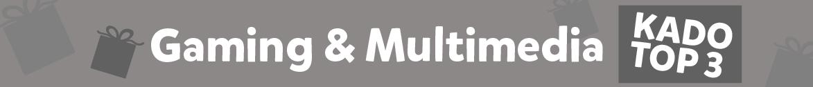 Gaming & Multimedia kado top 3