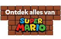Ontdek alles van Super Mario