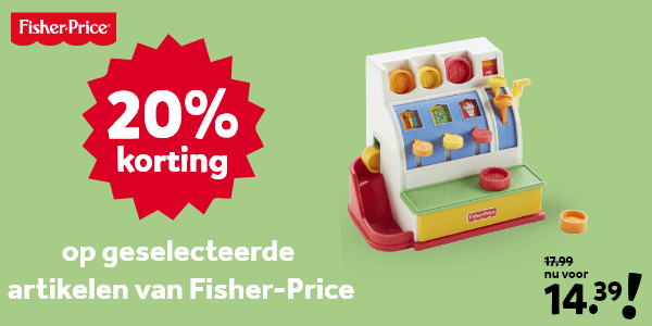 20% korting op geselecteerde Fisher-Price