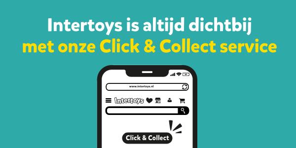 Intertoys is altijd dichtbij met onze Click & Collect service