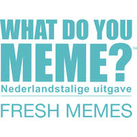 WHAT DO YOU MEME UITBREIDING